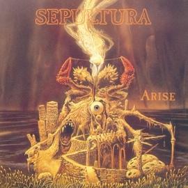 Sepultura альбом Arise (Reissue)