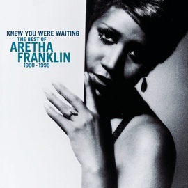 Aretha Franklin альбом Knew You Were Waiting: The Best Of Aretha Franklin 1980-1998