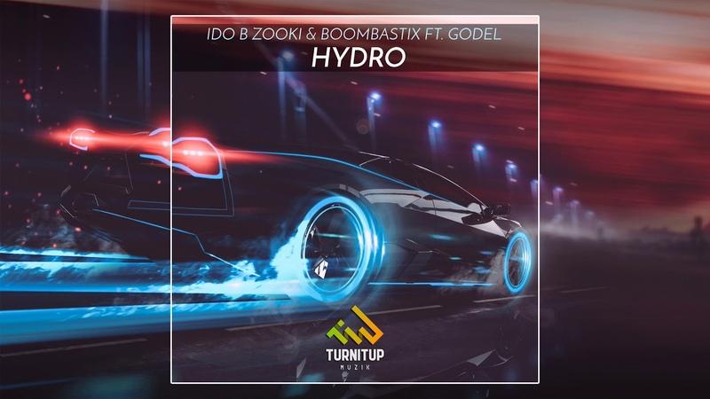 Ido B Zooki x Boombastix Hydro ft Godel