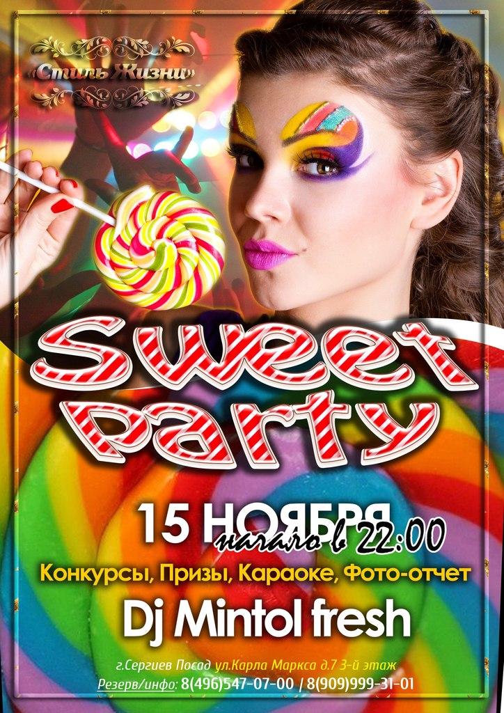 Афиша Сергиев Посад 15.11 Sweet Party Стиль Жизни