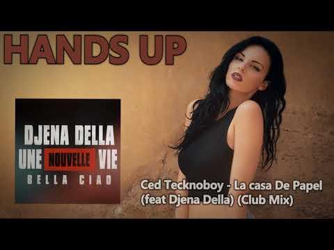 Ced Tecknoboy - La Casa De Papel (feat Djena Della) (Club Mix)