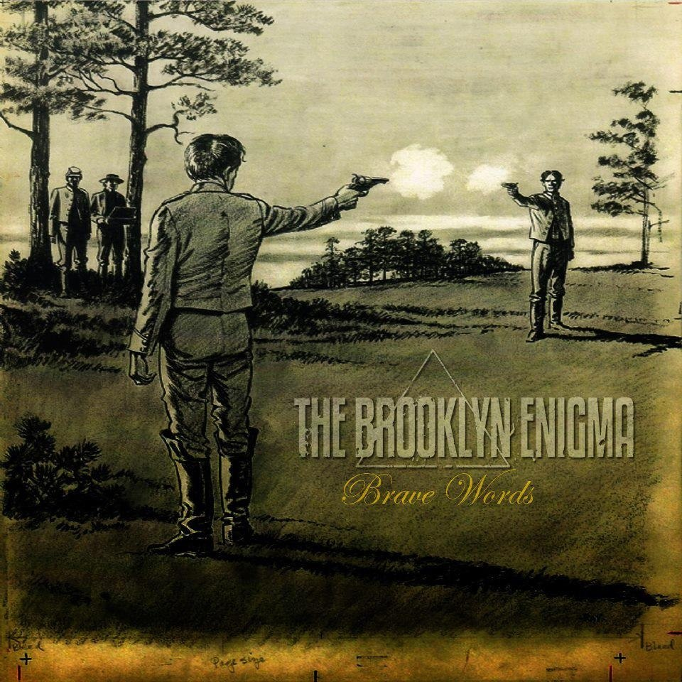 The Brooklyn Enigma - Brave Words [EP] (2013)