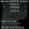 2014.05.18 Moscow DOOM Festival, Chapter VII