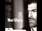 Wael Kfoury...Gharabook  (((superrrrrrrr)))