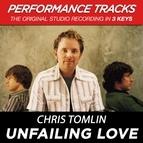 Chris Tomlin альбом Unfailing Love (Performance Tracks) - EP