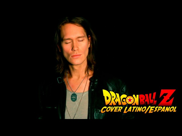 DBZ OP 1 - CHA-LA HEAD-CHA-LA (Cover Latino/Español)