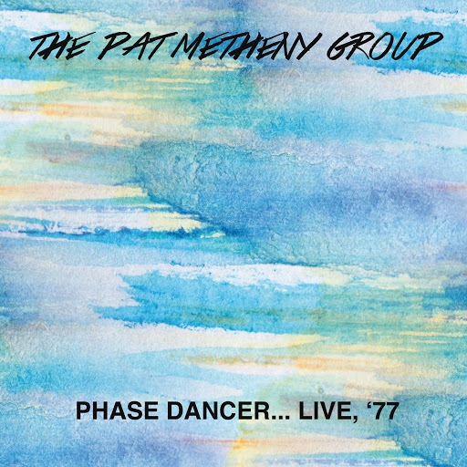 Pat Metheny Group альбом Phase Dancer... Live, '77