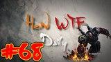 HoN WTF Daily #68