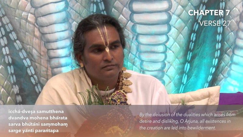 Бхагават Гита. Глава 7. Стих 27. Комментарии Парамахамсы Шри Свами Вишвананды.