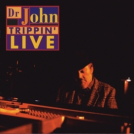 Dr. John альбом Trippin' Live