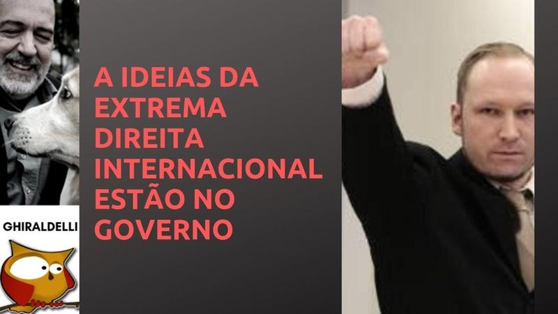 A EXTREMA DIREITA INTERNACIONAL NO GOVERNO BRASILEIRO