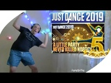 JUST DANCE 2019 - Fergie - A Little Party Never Killed Nobody (All We Got) - ТАНЕЦ НА 5 ЗВЕЗД
