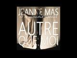 Jeanne Mas - Autre Que Moi (2017)