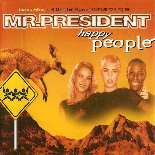 Mr. President альбом Happy People