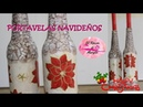 Como hacer Candelabros NAVIDEÑOS con Botellas DIY VINTAGE