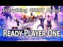 Everything GREAT About Ready Player One!
