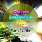 Sam Cooke альбом Super Luminous Hits