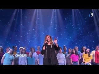 300 choeurs_les stars chantent leurs plus grands tubes_france 3_19.04.2019