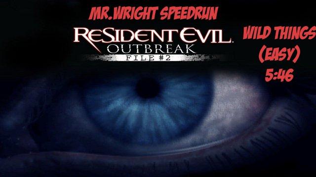 Resident Evil Outbreak File 2 - Wild Things Speedrun - 546 [Easy]
