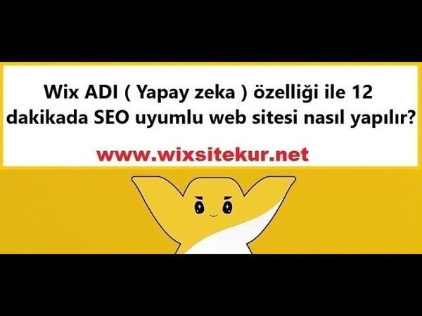 Wix ADI özelliği ile 12 dakikada SEO uyumlu web sitesi nasıl yapılır?