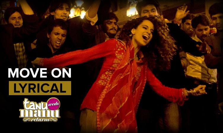Move On (Full Song with Lyrics) | Tanu Weds Manu Returns | Kangana Ranaut R. Madhavan