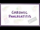 Chronic pancreatitis - causes, symptoms, diagnosis, treatment, pathology