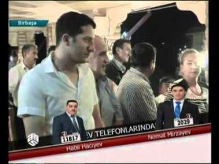 Toylar Krali - 2012 -11 -  iyul - Habil Haciyev - Nemet Mirzeyev  1/3