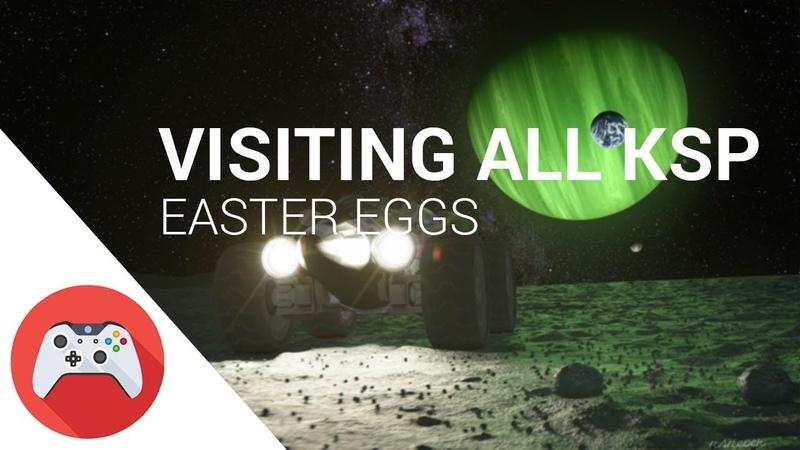 Visiting ALL KSP Easter Eggs