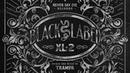 Black Label XL 2 Mix By Trampa
