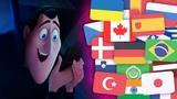 Hotel Transylvania 3 - Phone Scene In 30 Languages