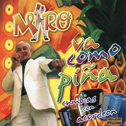 Miro альбом Cumbias Con Acordeon