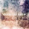 Revolted Child