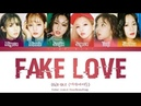 GI-DLE 여자아이들 - FAKE LOVE Cover Color Coded Lyrics Han/Rom/Eng