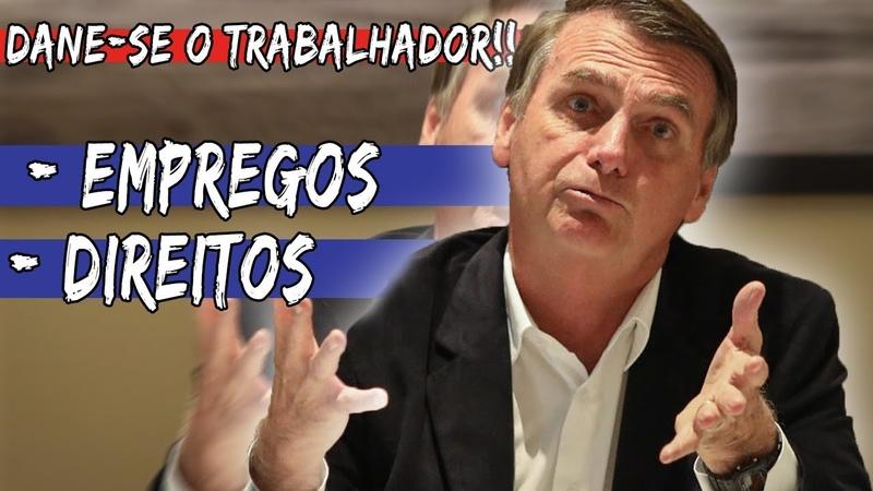 FIM da JUSTIÇA DO TRABALHO   Jair Bolsonaro Presidente DO TRABALHADOR??