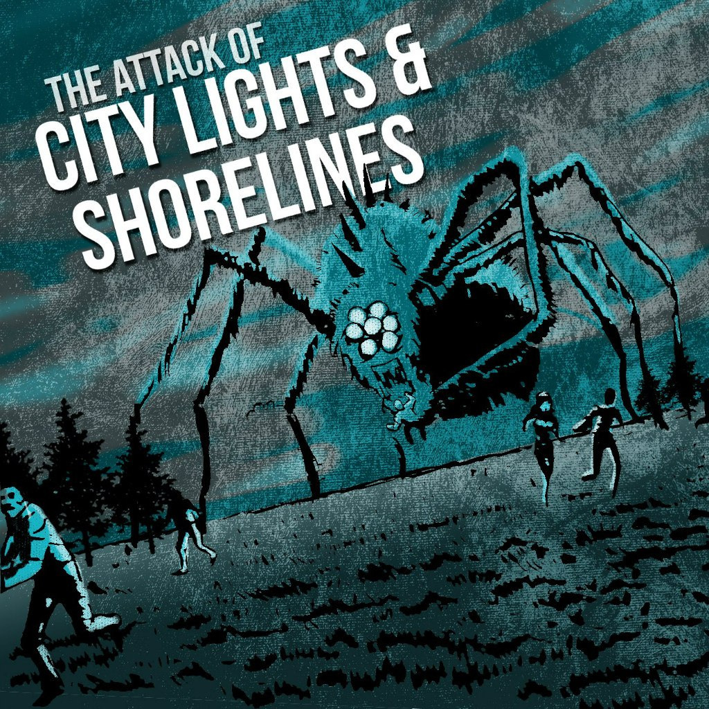 City Lights & Shorelines - The Attack of City Lights & Shorelines! (2012)