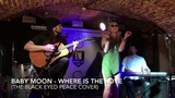 Baby Moon - Where Is The Love (The Black Eyed Peas cover)