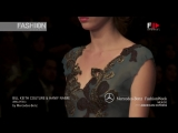 BILL KEITH COUTURE HANIF NAIME Highlights Spring Summer 2013 Mexico - Fashion Channel