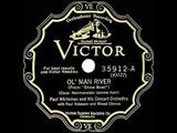1928 Paul Whiteman - Ol Man River (Paul Robeson &amp chorus, vocal)