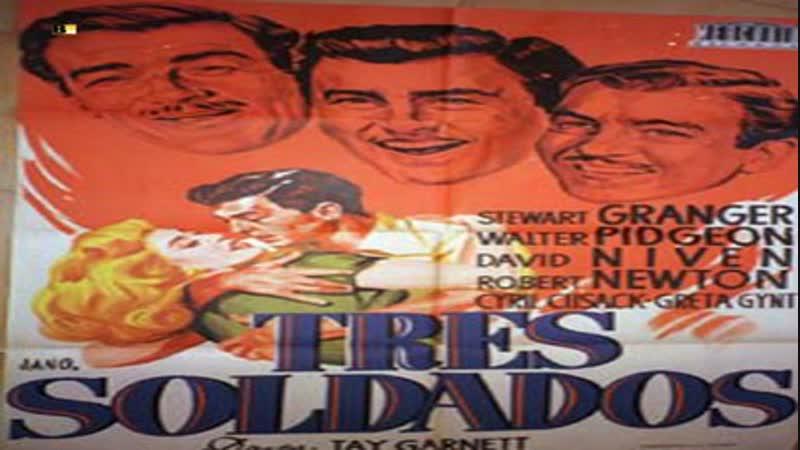 Cine clásico.- Tres soldados.- (1951).Español