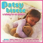 Patsy Biscoe альбом A Lullaby For All Children
