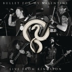 Bullet for My Valentine альбом Live From Kingston