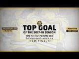 Выбор лучшего гола сезона 2017-18. Полуфинал