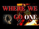 WWG1WGA chant where we go one we go all - Q Army - Theme Song - WWG1WGA - Battle music for the fight