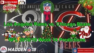 Los Angeles Rams vs. Chicago Bears | NFL 2018-19 Week 14 | Predictions Madden NFL 19