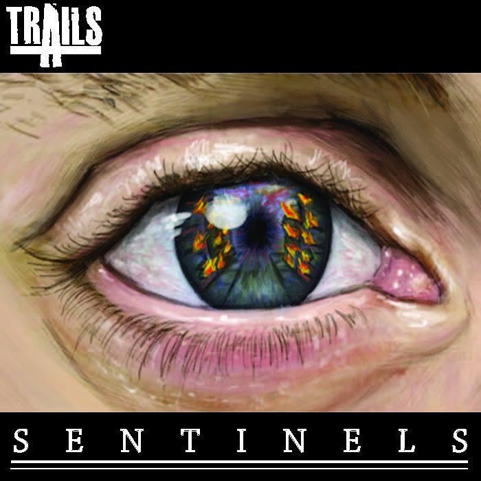Trails - Sentinels (2016)