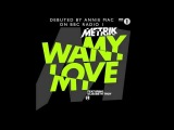 Metrik - Want My Love (feat. Elisabeth Troy) - Annie Mac Radio 1 Exclusive
