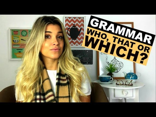 Who, Which or That? | Grammar | Eng