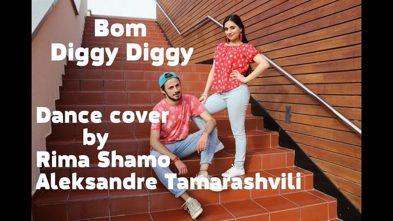 Bom Diggy Diggy   Zack Knight   Jasmin Walia   Dance cover by Rima Shamo Aleksandre Tamarashvili