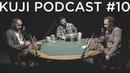 Руслан Белый KuJi Podcast 10