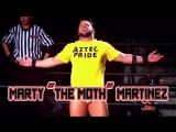 Marty The Moth Martinez Titantron